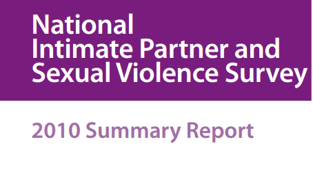 National Intimate Partner and Sexual Violence Survey 2010 Summary Report