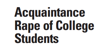 Acquaintance Rape of College Students
