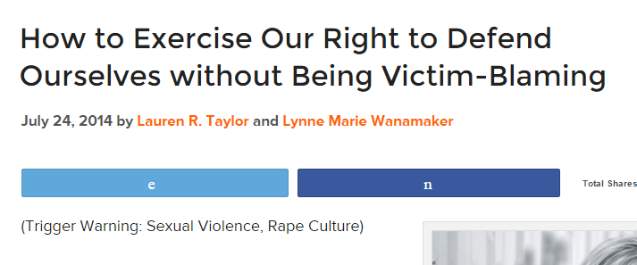 How to Exercise Our Right to Defend Ourselves without Being Victim-Blaming